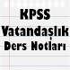 KPSS Vatandaşlık Ders Notları by Barış ERDEM
