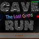 Cave Run - The Lost Gems Edt.