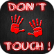 Dont Touch My Phone Wallpaper HD by Armageddon Studio
