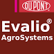 DuPont™ Evalio® AgroSystems by DuPont