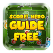 Tips & Guide for Score! Hero by MpaFox