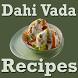 Dahi Vada Recipes Videos in Hindi/Marathi/Gujarati