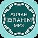 Surah Ibrahim Mp3 by BLACKSWAN