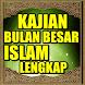 Kajian Bulan Besar Islam by 1001 Hadist Shahih
