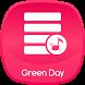 Green Day Music & Lyrics by MamaBoss