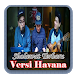 Sholawat Terbaru Versi Havana