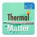 Thermal Properties of Matter by Ajax Media Tech Private Limited