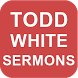 Todd White's Sermons by Christian Living