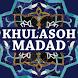 Khulasoh Madad by Gembira