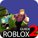 Guide for Roblox 2 by anoali