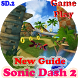 New Guide Sonic Dash 2 Tips by Restu.Ilahi