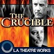 The Crucible (Arthur Miller) by L.A. Theatre Works