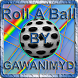 Roll A Ball by GAWANIMYD V1.1 by GAWANIMYD