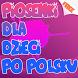 Piosenki Dla Dzieci Po Polsku by Grdev