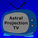 Astral Projection TV by Ali Wylie