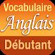 Vocabulaire Anglais débutant by GENERATION 5