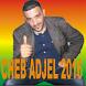 CHEB ADJEL RAI JDID 2016 by GR-Pro