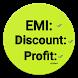 Free Loan EMI : Discount: and Profit Calculator