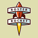 Roster Rocket | Easy Chatting