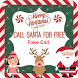 Santa Claus Phone Number Call by Call Santa Claus