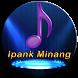 Ipank Lagu Minang Lengkap Terbaru by Peepz Studio Labs