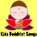 Kids Buddhist Songs (English) by Digital Buddha Apps