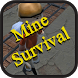 Mine Survival by eulerson rodrigues