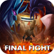 Guide for Final Fight 2017 New by SS TECHNOLOGIES