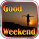Good Weekend by super buster