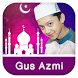 Collection of Shalawat Gus Azmi by MustafaApps