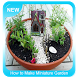 How to Make MIniature Garden