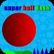 super ball dash by zohir elhi