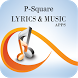 The Best Music & Lyrics P-Square by Fardzan Dev