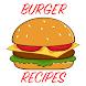 50+ Best Burger Recipes