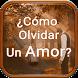 Como Olvidar Un Amor by FrasesImagenes