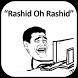 Rashid Oh Rashid by NimilaApps