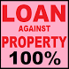 Loan Against Property 100% Instant Easy India