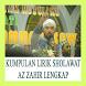 KUMPULAN LIRIK SHOLAWAT AZ ZAHIR LENGKAP by Loki En Stud