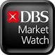 DBS Market Watch by DBS Bank (Hong Kong) Limited