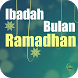 Ibadah Bulan Ramadhan by Moslem Way