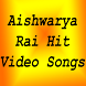 Aishwarya Rai hit Songs by HITECH MEDIA APPS