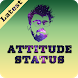 Latest Attitude Status and DP by Angel Apps Dev