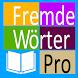 Fremde Wörter Pro by 3M-App-Team
