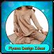 Pajama Design Ideas by KVM apps