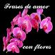 Frases de amor con flores by Isabel Clavero
