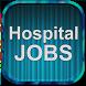 Hospital Jobs by AppPasta.com, Inc.
