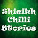 Sheikh Chilli Audio Stories by SunElite