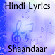 Lyrics of Shaandaar by KRISH APPS