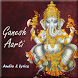 Ganesh Aarti Audio and Lyrics by AppsByMickey