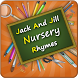 Preschool Jack And Jill Rhymes by Preschool World